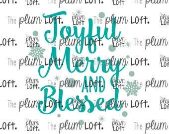 Joyful Merry and Blessed - Christmas SVG - SVG Cutting File for Cutting Machines - SVG, Eps, Png, & Jpg Active
