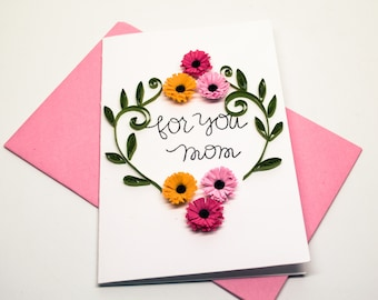 Mother  Greeting Card Floral- Card for Mom -For you Mom Birthday Card -Mother  from Daughter Card -Card from Son -Mother of Bride