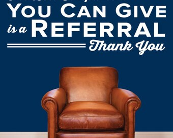 The Best Compliment You Can Give Is A Referral - 0342 - Doctor Wall Sticker - Referral Wall Decal