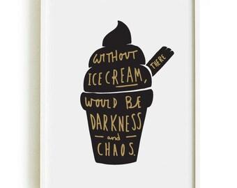 "5x7"" Ice Cream Kitchen Print - Ice Cream Print - Hand Lettered Print - Darkness and Chaos Ice Cream Print - home decor"