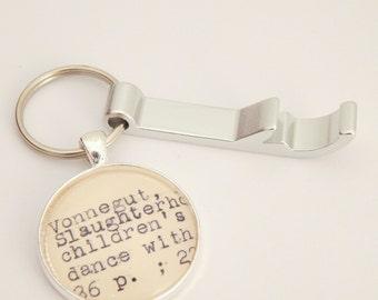 Vonnegut keychain, bottle opener key chain, Dewey Decimal, literature gift, Slaughterhouse 5 book, library book key fob, gifts under 15