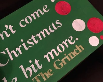 Maybe Christmas Grinch Sign