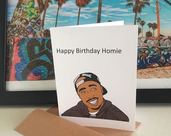 Tupac birthday card / Pac birthday card / 2pac birthday card / Tupa Card / 2Pac card