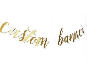 Custom Banner Party Decorations, Custom Gold Banner, Happy Birthday Banner, Bridal Shower Banner, Bachelorette Banner, Wedding Banner