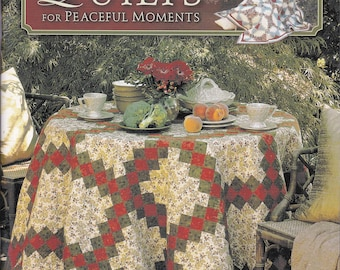 Quilts for Peaceful Moments