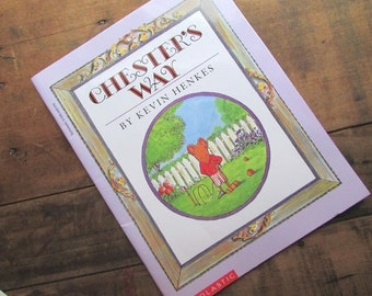 Chester's Way by Kevin Henkes Children's Picture Book