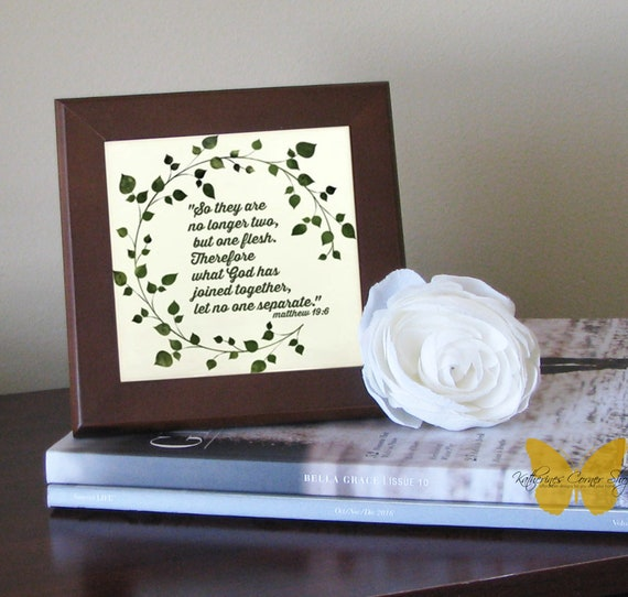 Matthew 19:6 Plaque, Wedding Gift,  So They Are No Longer Two, Brides Gift, Home Decor