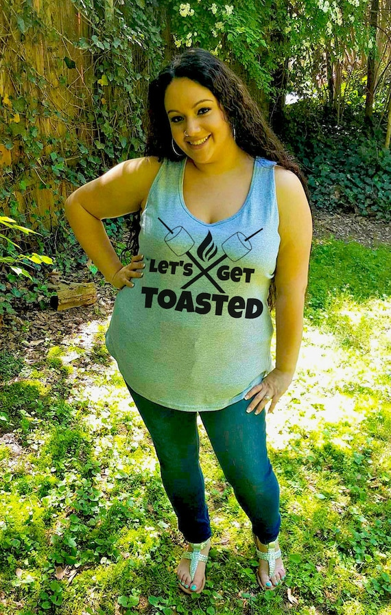 Let's Get Toasted Camping Shirt, Happy Camper Womens Tank Top, Plus Size Clothing, Plus Size Shirt, Plus Size Tank Top, Camping Gift For Her