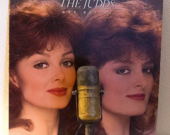 "The Judds Record Album 1980s Country and Western Pop ""Why Not Me"" (1984 Rca debut w/""Mama He's Crazy"")"
