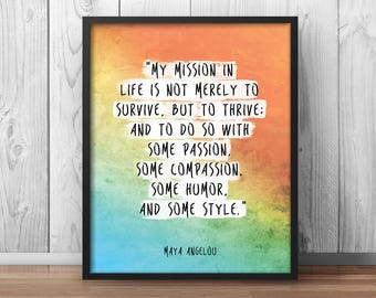 """Maya Angelou Quote Print """"My mission in life"""" Motivational Poster Inspirational Print Watercolor Paint Handwritten - 042"""