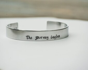 The journey begins with year Hand Stamped Aluminum 3/8in Cuff