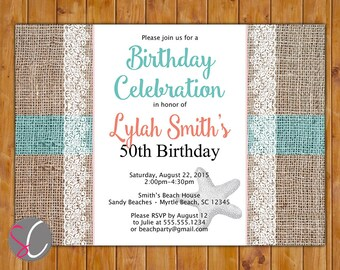 Starfish Ocean Beach Burlap with Lace Birthday Invite Turquoise Coral Invitation Printable 5x7 Digital JPG (311)