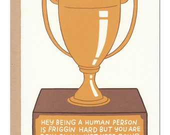 You're Doing Okay Trophy Card