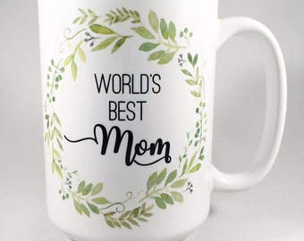 World's Best Mom Mug / Mother's Day Gift / World's Best Mom / Mom Mug / Mom Gift / Gift for Mom / Present for Mom / Mother Gift / Mother Mug