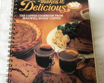 Vintage Spiral Cookbook Coffee makes it Delicious Maxwell House Recipes 1980s Coffee Recipes Gift for Coffee Lover