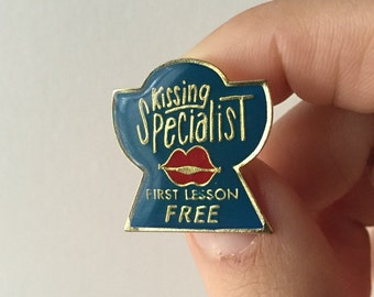 Vintage Enamel Lapel Pin or Hat Pin - Kissing Specialist First One Free - 1987
