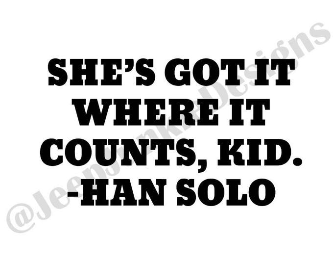 Han Solo Quote Vinyl Decal