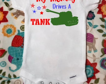 My *loved one* Drives a Tank - Version 2 -  Personalized Baby Onesie