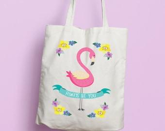 Always Be You Flamingos Tote Bag