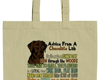 Advice From A Chocolate Lab Labrador Retriever Canvas Tote Bag