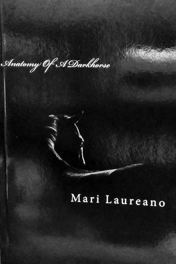 Anatomy of a Darkhorse by Mari Laureano Poetry Book