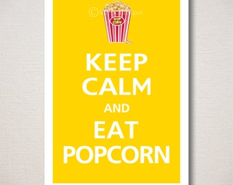 Keep Calm and EAT POPCORN Typography Kitchen Food Art Print