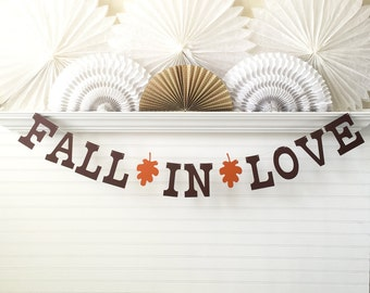 Fall In Love Banner - 5 inch Letters - Autumn Wedding Banner Bridal Shower Banner Wedding Reception Banner Fall Wedding Photo Prop Leaf Sign