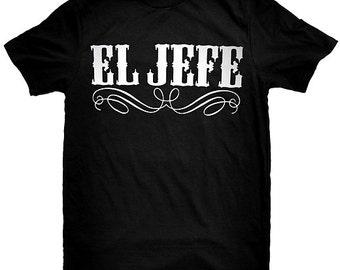 El Jefe Funny Mexican T-Shirt
