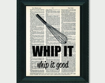 Kitchen Art Whip It Whip It Good Kitchen Wisk Dictionary Art Print artwork for kitchen