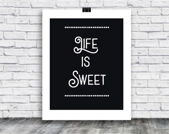 Life is Sweet Poster - printable poster - digital art - trendy wall art poster - poster art - home decor - Instant Download Poster