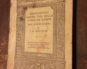 john greenleaf whittier book snow-bound among the hills 1916
