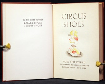 Noel Streatfeild Circus Shoes 1939 Illustrated Vintage Childrens Story Shoe Books Peter and Santa Orphans Cob's Circus