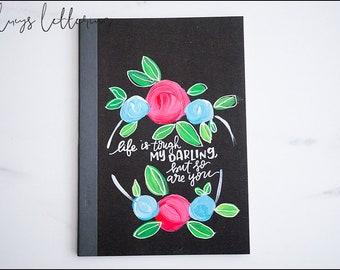 Be Tough Darling Journal