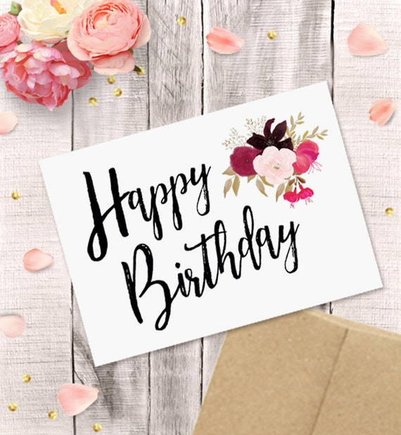 Printable birthday card for her happy birthday watercolor printable birthday card for her happy birthday watercolor florals pdf instant download 5x7 greeting card mother sister wife grandma bookmarktalkfo Image collections