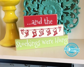Stockings Were Hung Stackers- Christmas Decor, Christmas Sign, Christmas Blocks, Stocking Decor, Christmas Stockings, Holiday Decor,
