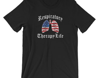 Patriotic Respiratory Therapy Life American Flag Lungs Unisex T-Shirt for RRT Respiratory Therapist Gift