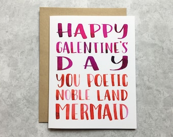 Galentine's Day Card - You Poetic Noble Land Mermaid