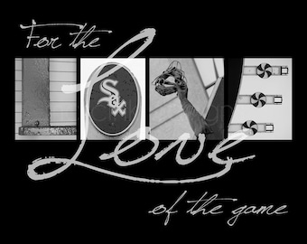 """Chicago White Sox """"For the Love of the Game"""" Photographic Print"""
