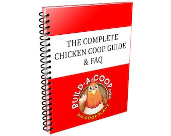 Complete Chicken Coop Guide & FAQ