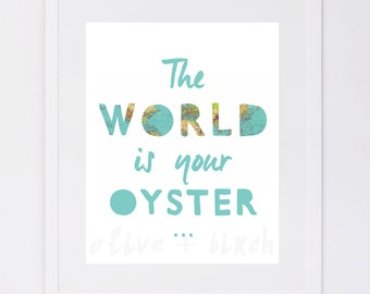 The World is Your Oyster, Nursery Digital Print