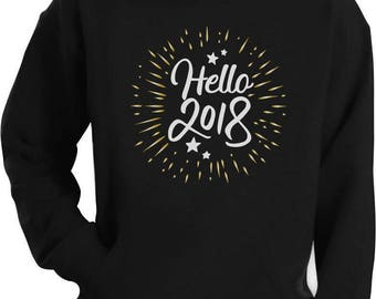 Hello 2018! New Years Eve Party Hoodie