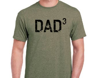 fathers day Dad 3 Shirt gift Dad Shirt-DAD 3- Husband Gift, T Shirt, New Dad, Pregnancy announcement, Funny T shirts Gift For him Mens tee