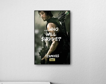 The Walking Dead Terminus - Who Will Survive? Daryl Dixon Framed Poster or Canvas