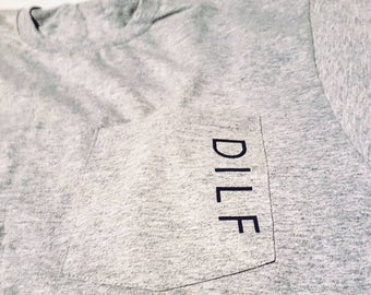 DILF pocket shirt - Father's Day - Husband Gift
