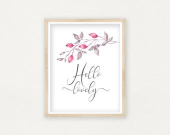 Hello Lovely Quote Printable Wall Decor, Kids Room Wall Art, Teen Room Wall Decor, Calligraphy Print, Floral Home Decor, Pink Flower Print