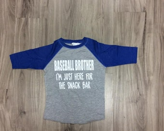 Baseball Brother I'm Just Here For The Snack Bar Baseball Tee Kids Baseball Tee Raglan 3/4 Sleeve Boys Baseball Shirt Baseball Season
