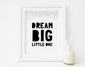 "Printable Art ""Dream Big Little One"", Monochrome Nursery Art Printable, Kids Room Wall Art Decor, Instant Download *DIY PRINT*"