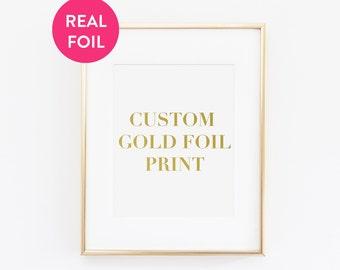 Custom Gold Foil Print - Custom Design, Personalized Print, Customized Print, Custom Gold Print, Gold Foil, Gifts for Her, Mothers Day Gift