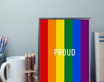 Be Proud – Rainbow Art - Pride Print - Gay Pride Art - Gay Pride Home Decor - Gay Pride Poster