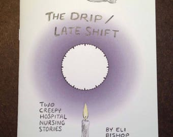The Drip/Late Shift (minicomic)